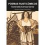 Poemas Rusticómicos; Esmeralda Carroza García