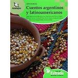 Cuentos Argentinos Y Latinoamericanos Editorial Estrada