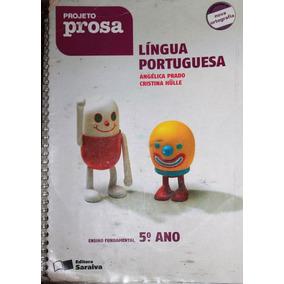 Projeto Prosa - Língua Portuguesa 5ª Ano - Angélica Prado E
