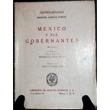 Manuel Garcia Puron Mexico Y Sus Gobernantes Biografias 1973