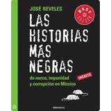 Las Historias Más Negras Jose Reveles.