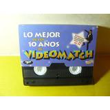 Vhs Video Original 10 Años De Videomatch Marcelo Tinelli 60