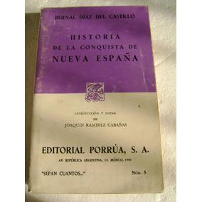 La Conquista De La Nueva España. Diaz Del Castillo