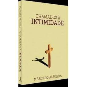 Livro Chamados À Intimidade Pastor Marcelo Almeida Videira
