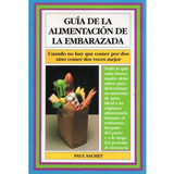 Guia Alimentacion Mujer Embarazada; Paul Sachet