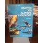 Livro Objectos Con Alambre Y Soldador P. Y S. Bauzen