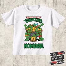 Remeras Tortugas Ninja Niños Personalizadas |de Hoy No Pasa|