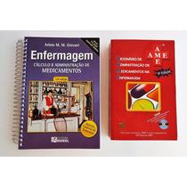 Kit De Enfermagem - Cálculo + Ame