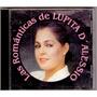 Cd. Las Romanticas De Lupita D