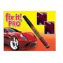 Lapiz Fix It Pro Repara Rayones De Pintura