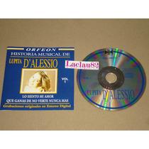 Lupita D´alessio Historia Musical Vol 1 - 2004 Orfeon Cd