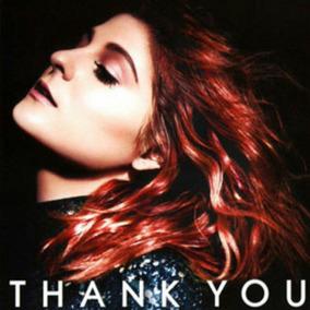 Thank You - Meghan Trainor - Cd - Nuevo Dlx (17 Canciones)