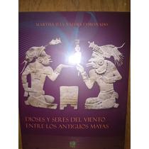 Najera Coronado Dioses Y Seres Viento Entre Antiguos Mayas