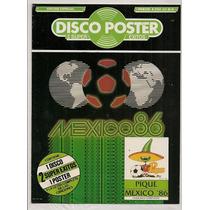 Revista Póster Gigante Pique Mundial Futbol México 1986