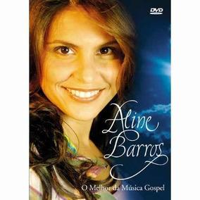 Aline Barros O Melhor Da Musica Gospel Dvd Lacrado Original