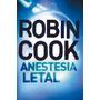 Anestesia Letal - Robin Cook - Plaza Janes Random