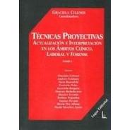 Técnicas Proyectivas Tomo 1 Ambito Clinico Lab. Forense -LG-