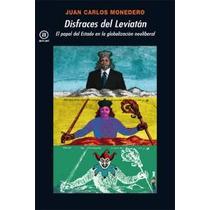 Disfraces De Leviatan; Juan Carlos Monedero Fer Envío Gratis