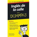 Ingles De La Calle Para Dummies