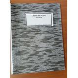 Libro De Actas 300 Folios Con Factura Incluye Iva