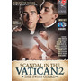 Scandal In The Vatican 2 Porno Gay Homosexual