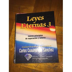 Leyes Eternas 3 Carlos Cuauhtémoc Sánchez