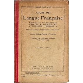 Langue Francaise - Maquet Flot Roy - Hachette