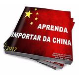 Curso Como Comprar Da China E Vender Pela Internet 2017