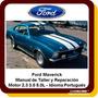 Ford Maverick Manual Taller Reparación Diagramas Caja Portug