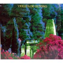 Violeta De Outono 1987 St Cd Mini Lp Capa Dupla Com Letras