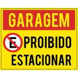 Placa Garagem Proibido Estacionar 50x40cm Ps 2mm + Brinde
