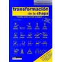 Transformación De La Chapa: Trazado, Corte, Curvado Y Plega