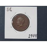 Ganga Moneda 5 Centavos 1944 Josefa Gde. Estados Unidos Mex.