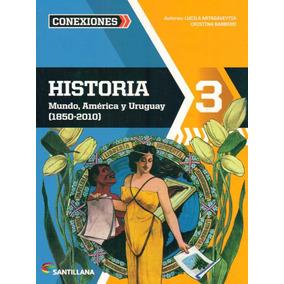 Historia 3 Mundo America Uruguay Serie Conexiones Santillana