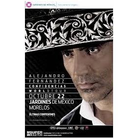 Boletos Para Alejandro Fdz Jardines De Mexico, Jojutla, Mor