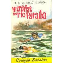 Livro História Do Rio Paraíba J. B. De Mello E Souza