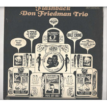 Disco De Vinil Don Friedman Trio 1963 Flashback - Lp 03