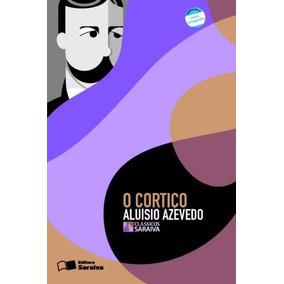Livro O Cortiço - Ed. Saraiva - Autor: Aluísio Azevedo