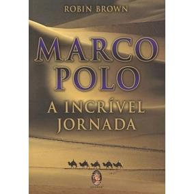 Livro Marco Polo A Incrível Jornada