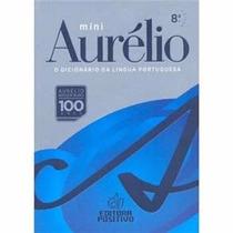 Mini Aurélio - Dicionário Da Língua Portuguesa