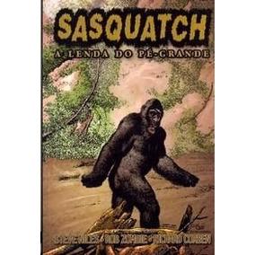 Sasquatch - A Lenda Do Pé Grande