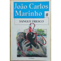 Livro Sangue Fresco 16ª Edição João Carlos Marinho