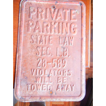 Antiguo Cartel De Fierro De Estacionamiento Privado
