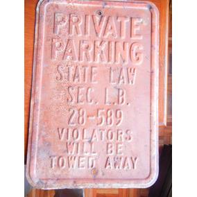 Antiguo Cartel De Fierro De Estacionamiento Privado
