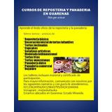 Cursos De Panaderia Y Reposteria En Guarenas Guatire