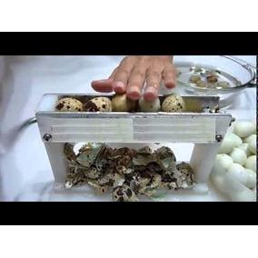 Maquina De Descascar Ovos De Codorna, Sensacional