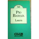 2190 Libro Laura Pio Baroja Bruguera
