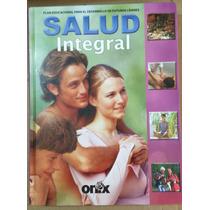 Salud Integral, Enciclopedia De Medicinas Alternativas, 2008