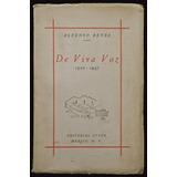 De Viva Voz - Alfonso Reyes. 1ª Ed., 1949