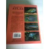 Atlas De Peces De Agua Dulce